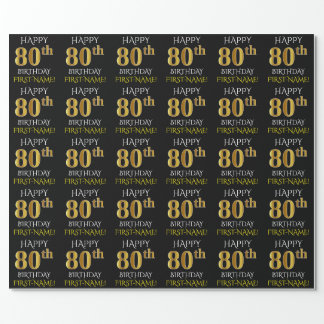 "Black, Faux Gold ""HAPPY 80th BIRTHDAY"" Wrapping Paper"