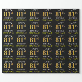 """Black, Faux Gold """"HAPPY 81st BIRTHDAY"""" Wrapping Paper"""