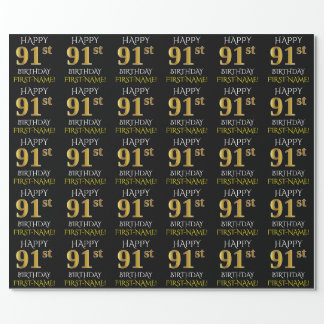 """Black, Faux Gold """"HAPPY 91st BIRTHDAY"""" Wrapping Paper"""