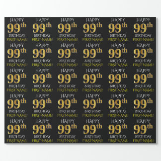 """Black, Faux Gold """"HAPPY 99th BIRTHDAY"""" Wrapping Paper"""