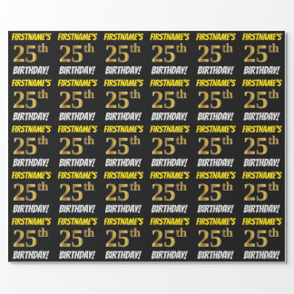 """Black, Faux/Imitation Gold, """"25th BIRTHDAY"""" Wrapping Paper"""