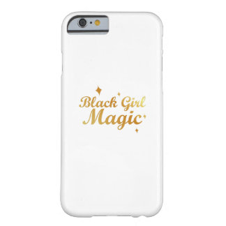 Black Girl Magic African Queen Strong Woman Barely There iPhone 6 Case