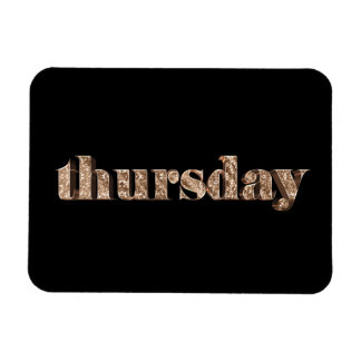 Black Gold Days of The Week Thursday Typography Magnet