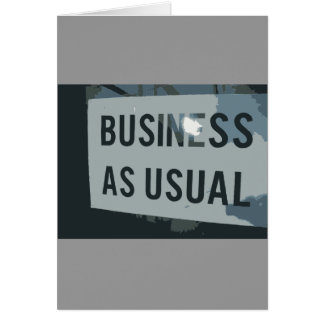 Black & Gray Business As Usual Sign Note Card