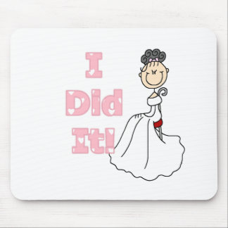 Black Haired Bride I Did It Mouse Pad