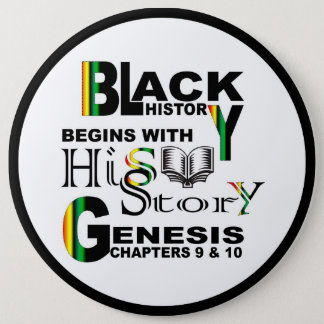 Black History Pin Back Button 6""