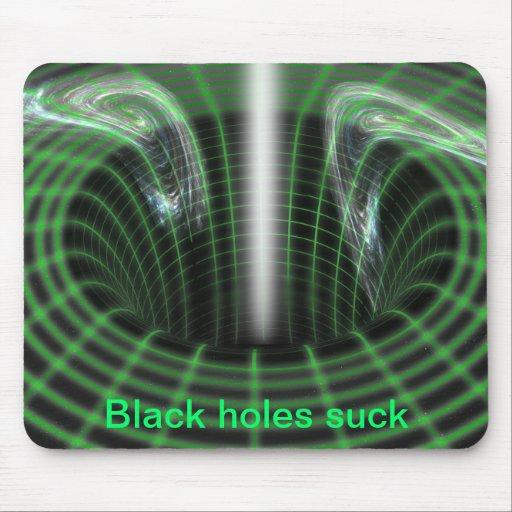 Black holes suck mousepad