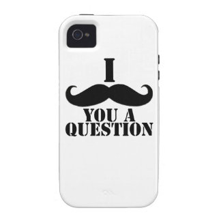 Black I Moustache You a Question Vibe iPhone 4 Covers