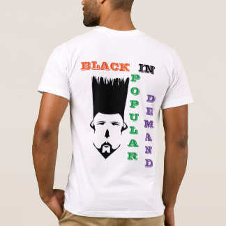 Black in Popular Demand T-shirt