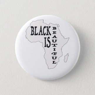 black is beautiful 6 cm round badge