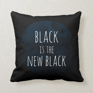 'Black is the New Black' Throw Cushion