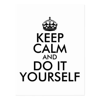 Black Keep Calm and Do It Yourself Postcard