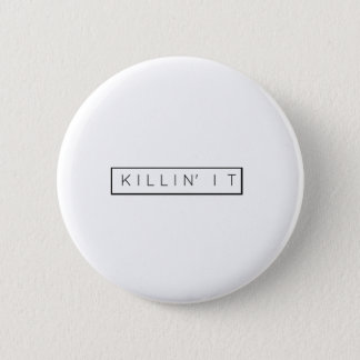 Black Killing It Letters Print Killin' It 6 Cm Round Badge