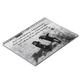 Black Labrador Friends Quote Spiral Note Book