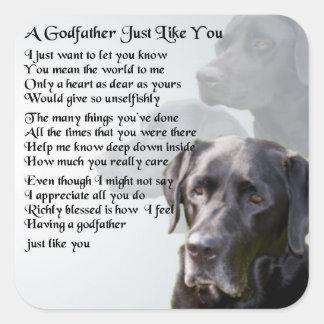 Black Labrador  Godfather Poem Square Sticker