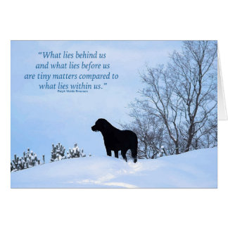 Black Labrador Quote - What Lies Within Us 2 Card
