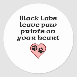 Black Labs Leave Paw Prints On Your Heart Classic Round Sticker