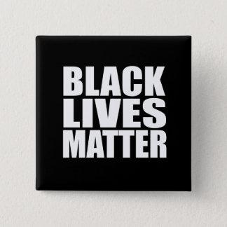 """""""BLACK LIVES MATTER"""" 15 CM SQUARE BADGE"""