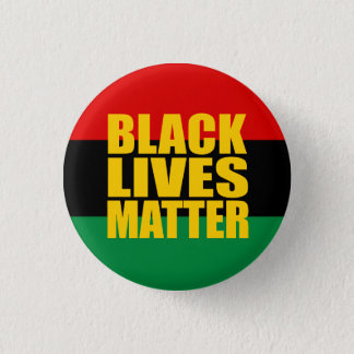 """BLACK LIVES MATTER"" 1.25-inch 3 Cm Round Badge"