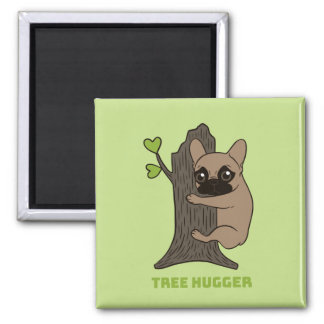 Black mask fawn Frenchie is a cute tree hugger Magnet