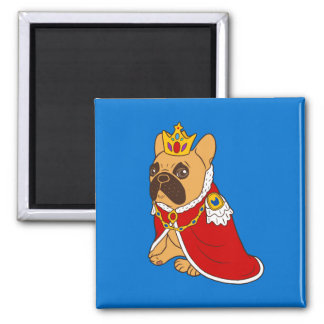 Black mask fawn Frenchie is the King of the house Magnet