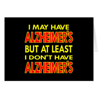 Black May Have Alzheimers Greeting Card