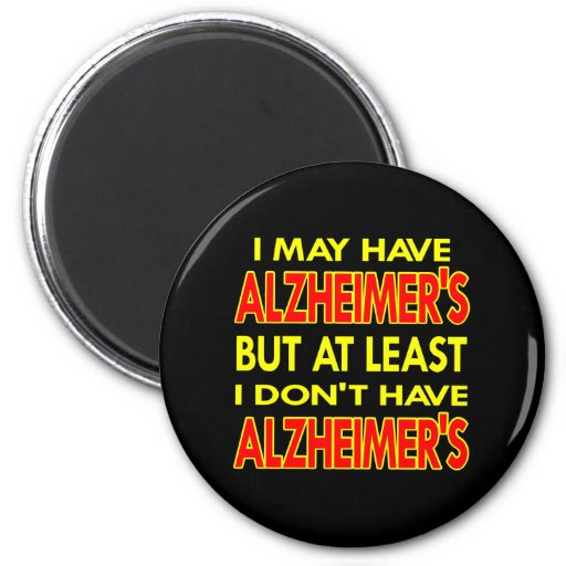 Black May Have Alzheimers Fridge Magnet