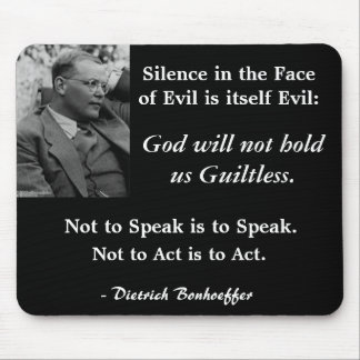 Black Mouse Pad-Bonhoeffer-SilenceintheFaceofEvil Mouse Pad