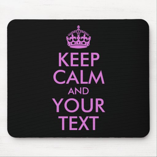 Black Orchid Keep Calm and Your Text Mousepad