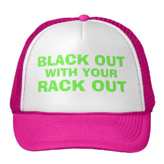 BLACK OUT WITH YOUR RACK OUT CAP
