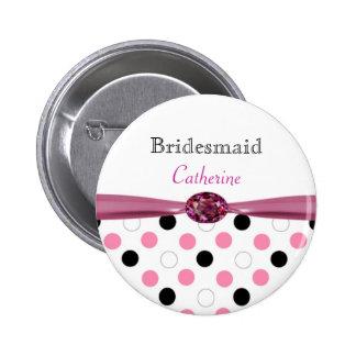 Black pink white polka dots Wedding Bridesmaid Pinback Button