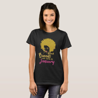 Black Queens Are Born In January T-Shirt