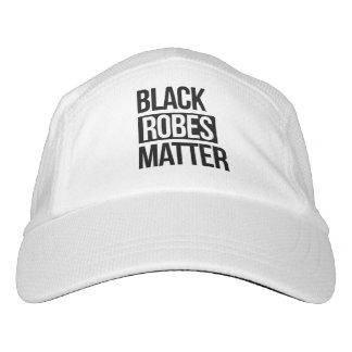 Black Robes Matter --  Hat