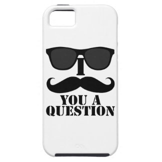 Black Sunglasses and I Moustache You a Question Case For The iPhone 5