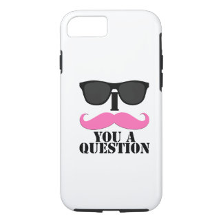 Black Sunglasses Pink I Moustache You a Question iPhone 7 Case