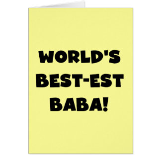 Black Text Best-est Baba T-shirts and Gifts Greeting Card