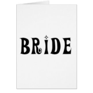Black Text  Bride Tshirts and Gifts Greeting Card