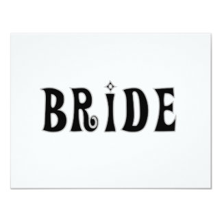 "Black Text  Bride Tshirts and Gifts 4.25"" X 5.5"" Invitation Card"