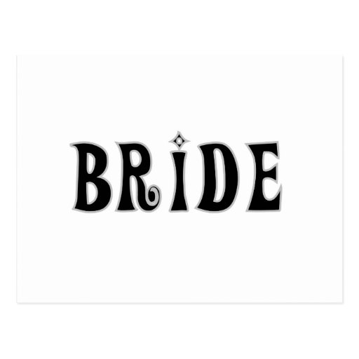 Black Text  Bride Tshirts and Gifts Postcard