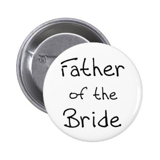 Black Text Father of Bride 6 Cm Round Badge