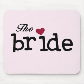 Black Text The Bride Tshirts and Gifts Mouse Pad