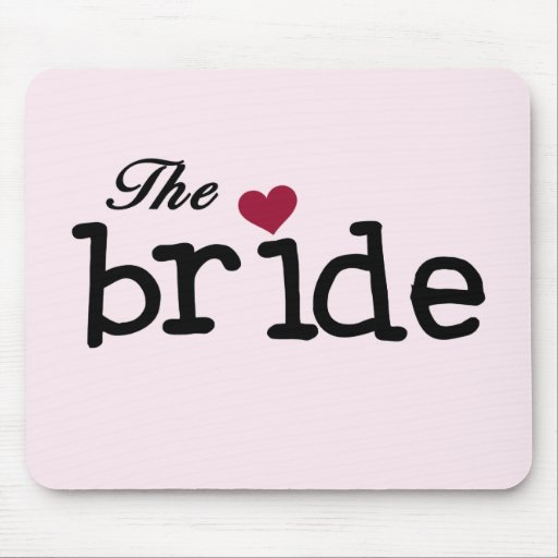 Black Text The Bride Tshirts and Gifts Mousepad