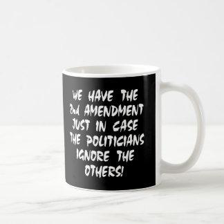 Black We Have 2nd Amendment Basic White Mug