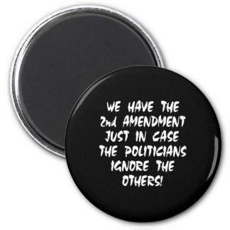 Black We Have 2nd Amendment Refrigerator Magnets