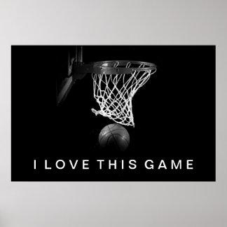 Black & White Basketball Poster I Love This Game