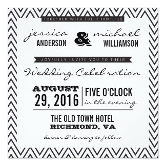Black & White Chevron Typography Wedding Invite