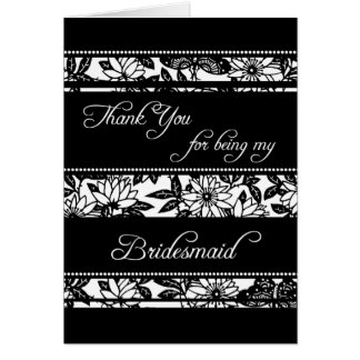 Black & White Floral Thank You Bridesmaid Card