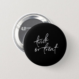 Black White Halloween Button | Trick or Treat