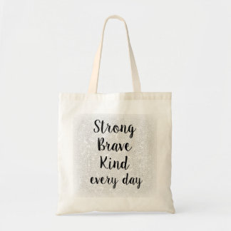 Black & White Hearts Strong Brave Kind Tote