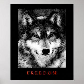 Black White Motivational Freedom Wolf Poster Print
